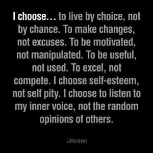 I choose