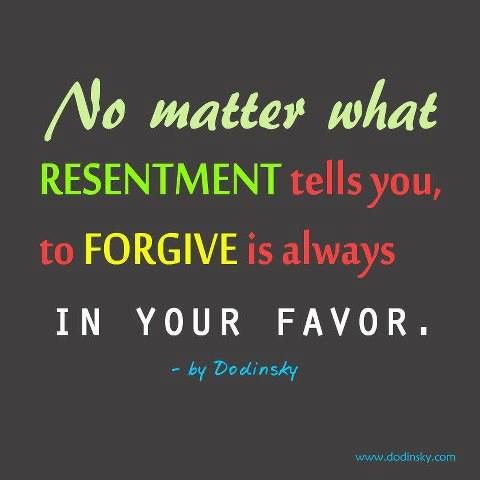 Forgive resentment